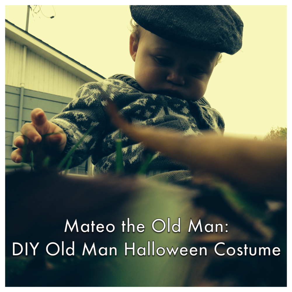 Mateo the Old Man: DIY Old Man Halloween Costume