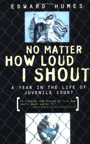 No Matter How Loud I Shout by Edward Humes is a powerful book about Juveniles in the Juvenile Justice System. You can find a copy of  No Matter How Loud I Shout on Amazon  or on  No Matter How Loud I shout on Google Books .