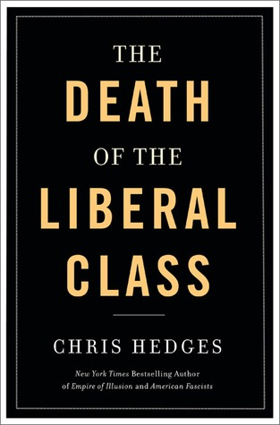 The book cover of Chris The book cover of Chris Hodges's Death of the Liberal Class.