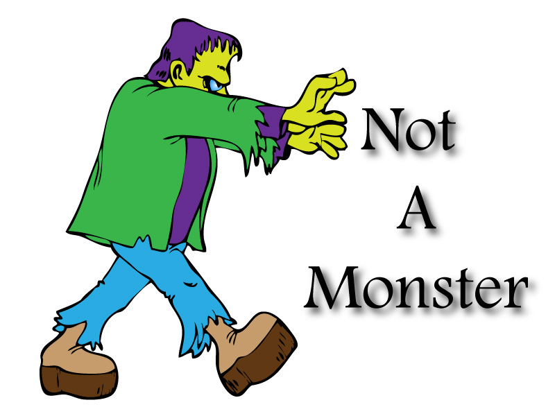 Not a monster. A graphic I took as  a coloring page . I imported it into Adobe Illustrator and turned it into a paint area and painted it.
